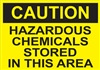 Caution Hazardous Chemicals Stored In This Area Sign
