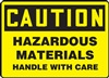 CautionHazardous Materials Handle With Care
