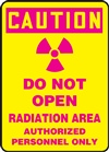 Caution Sign - Do Not Open Radiation Area