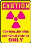 CautionControlled Area Authorized Entry Only