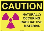 Caution - Naturally Occurring Radioactive Material