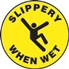 Slippery When Wet (Floor Sign)