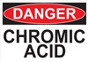 Danger Sign - Chromic Acid