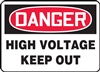 DangerHigh Voltage Keep Out