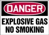 DangerExplosive Gas No Smoking