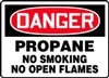 DangerPropane No Smoking No Open Flames