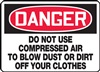Danger Do Not Use Compressed Air Sign
