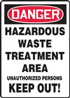 Danger Sign - Hazardous Waste Treatment Area