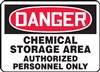 Danger Sign - Chemical Storage Area Authorized Personnel Only