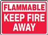 Flammable Keep Fire Away
