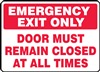 Emergency Exit Only Door Must Remain Closed At All Times Sign | HCL Labels