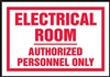 Electrical RoomAuthorized Personnel Only Label