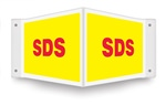SDS Projection Safety Sign