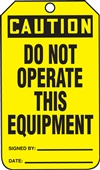 CautionDo Not Operate This Equipment Tag