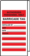 Authorized Personnel Only Barricade Tag