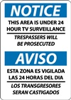 NoticeThis Area Is Under 24 Hour TV Surveillance (Bilingual)