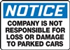 Notice Company Is Not Responsible Sign | HCL
