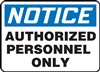 Notice Authorized Personnel Only Sign | HCL