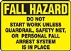 Safety Sign - Fall HazardDo Not Start Work