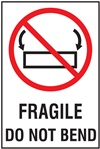 Fragile - Do Not Bend Label | HCL Labels, Inc