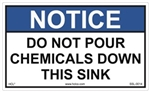 Do Not Pour Chemicals Down This Sink Sign