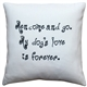 My Dog's Love is Forever Throw Pillow
