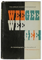 WEEGEE. Weegee by Weegee: An Autobiography