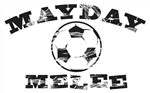 INDIVIDUAL - Mayday Melee Soccer Tournament Fundraiser