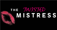 The Twisted Mistress