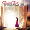 Character Traits of Walking with God