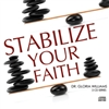Stabilize Your Faith