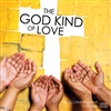 The God Kind of Love
