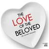 The Love of the Beloved