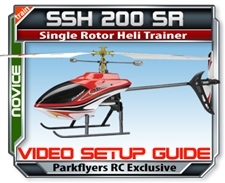 SSH 200 SR RC Helicopter Setup VIDEO Guide