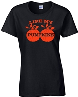 Like My Pumpkins Ladies T-Shirt (497)