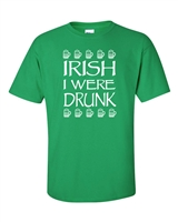 St. Patrick's Day I Wish I Were Drunk Men's T-Shirt (1054)