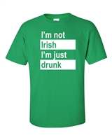 St. Patrick's Day I'm not Irish I'm Just Drunk Men's T-Shirt (1059)