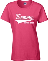 Mommy Since 2016 Ladies JUNIOR FIT T-Shirt (1340)