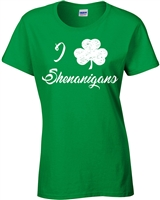 I Love Shenanigans St. Patrick's Day Ladies T-Shirt (1594)