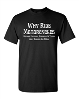 Why Ride Motorcycles? Other Sports Only Require 1 Ball Men's T-Shirt (1621)