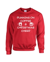 Running on Coffee and Christmas Cheer Unisex Crew Sweatshirt (1727)