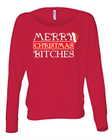 Merry Christmas Bitches Ladies Long Sleeve off-Shoulder T-Shirt (8850) - (1717)
