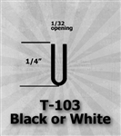 "T-103 Black or White 1/4"" U-Channel 25 Ft Package"