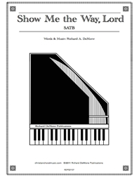 Show Me the Way, Lord