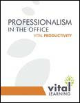 Professionalism in the Office Participant Workbook