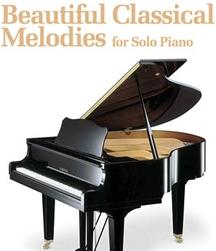 Beautiful Classical Melodies : for Solo Piano : Piano Solo : # 2500688