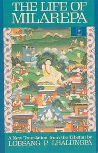 The Life of Milarepa A New Translation from the Tibetan by Lobsang P. Lhalungpa