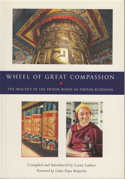 The Practice of the Prayer Wheel in Tibetan Buddhism