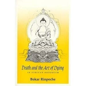 Death and the Art of Dying in Tibetan Buddhism -- by Bokar Rinpoche