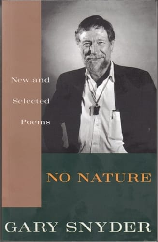 No Nature, by Gary Snyder